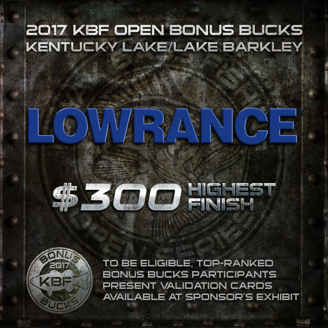 LOWRANCE TACKLE BONUS BUCKS at the KBF OPENTags KBF BONUS BUCKS - KBF OPEN