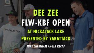 DEE ZEE FLW-KBF Open ANGLR Recap
